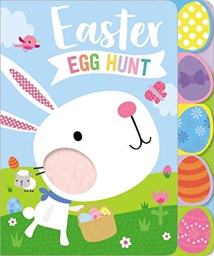 Easter Egg Hunt: Touch & Feel • Board Book