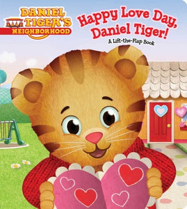 Happy Love Day, Daniel Tiger! • Board Book