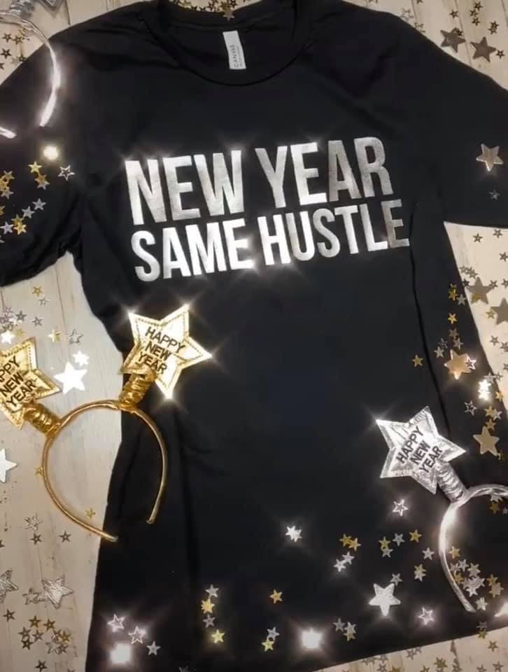 XS-2x • New Year Same Hustle Foil Tee