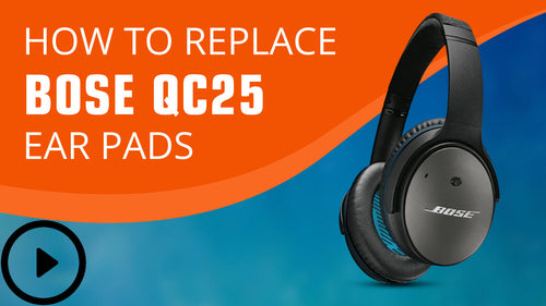 How to replace Bose QC25 Ear Pads