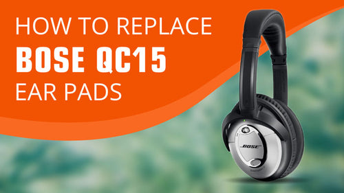 How to replace Bose QC15 Ear Pads