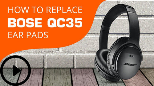 How to replace Bose QC35 Ear pads