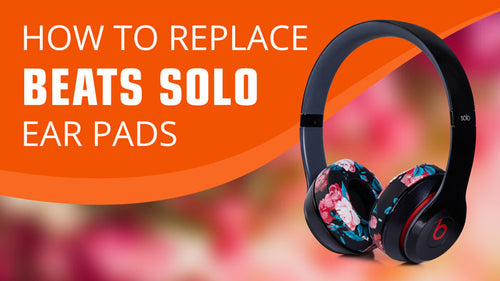 How to replace Beats Solo Ear Pads