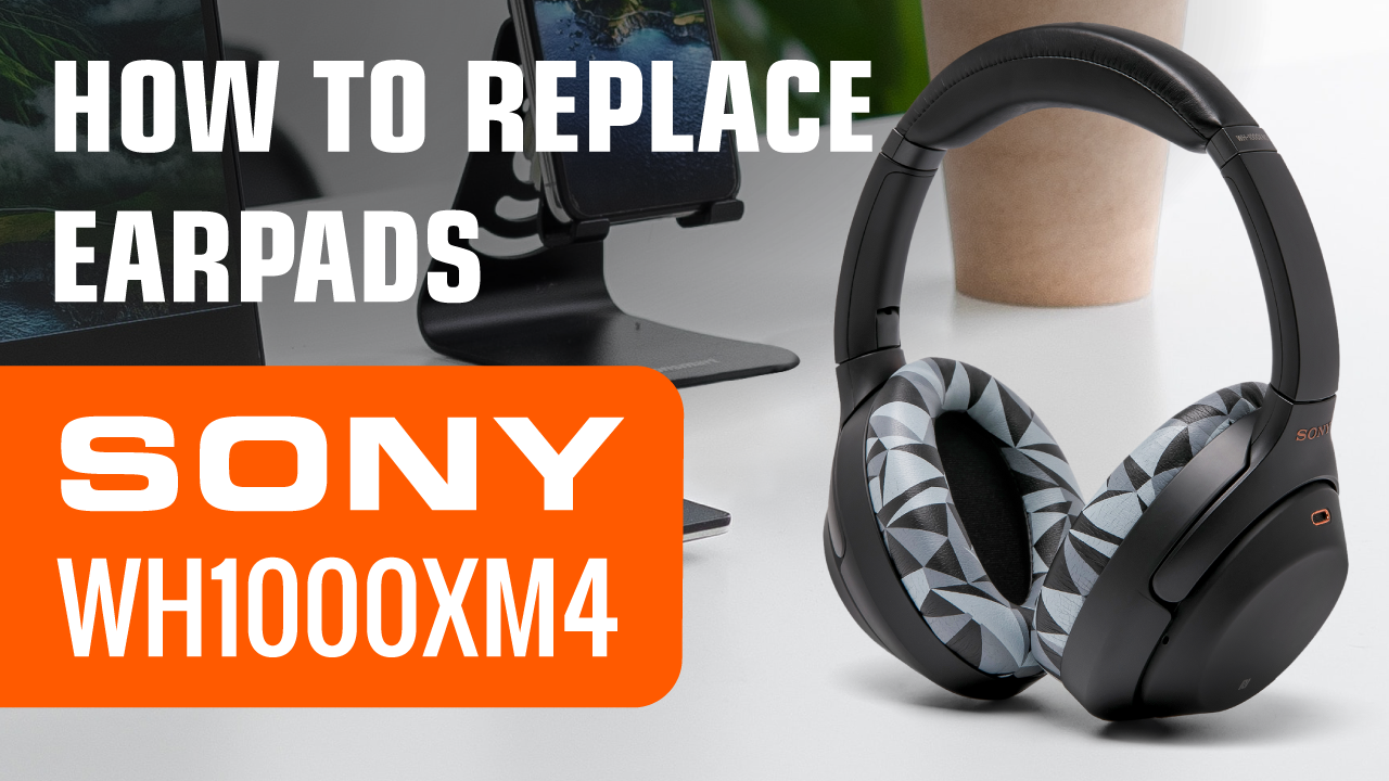 How to replace Sony XM4 Ear Pads