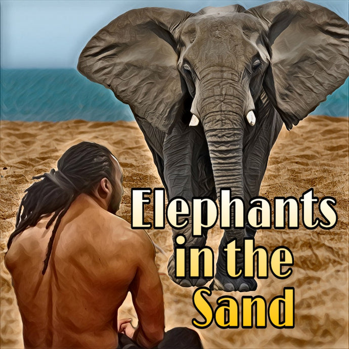 The Elephants in the Sand Prayer