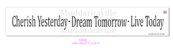 CHERISH YESTERDAY Stencil by Muddaritaville (Sheet size: 12.7cm x 71.1cm)