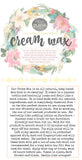 CREAM WAX 8oz (236ml) by Sweet Pickins