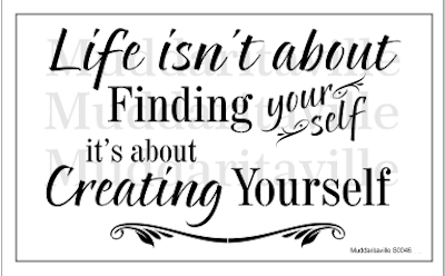 CREATING YOURSELF Stencil by Muddaritaville 41.1cm x 24.9cm