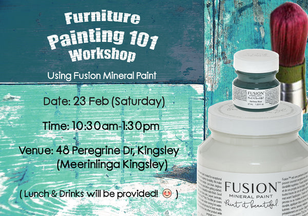 WORKSHOP - Furniture Painting 101 with Fusion™ products (23 Feb, Sat) - Rustic Farmhouse Charm