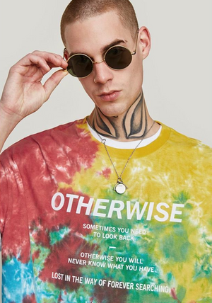 "Tie Dye ""Otherwise"" T-Shirt"