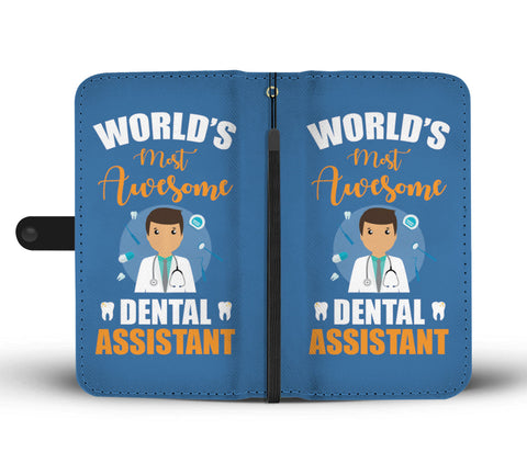 Worlds Most Awsome Dental Assistant
