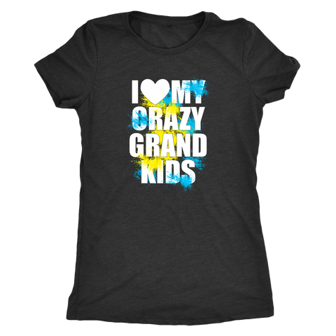I Love My Crazy Grand kids Shirts