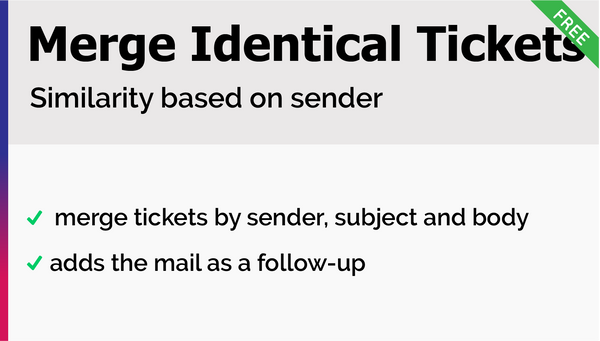 Merge Identical Tickets