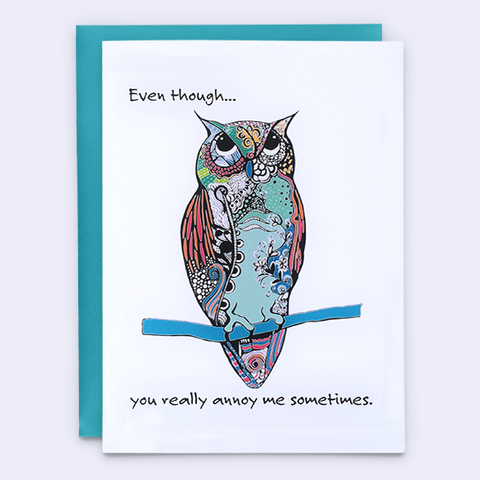 """Owl Always Love You,"" Sarcastic Owl Card"