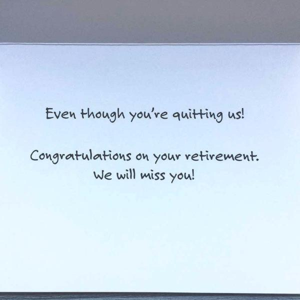 "Funny Retirement Card ""We Just Can't Quit You"""