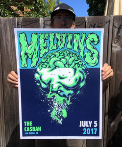 Melvins 2017  The CASBAH SAN DIEGO, CA Poster by Daryl Pierce