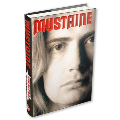MUSTAINE: A HEAVY METAL MEMOIR' AUTOGRAPHED BY DAVE MUSTAINE