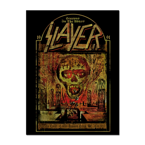 SLAYER 2017  Encana Events Center, Dawson Creek,BC Canada Poster by Raf the Might