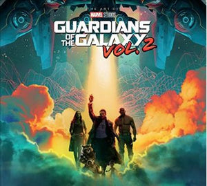 Marvel's Guardians of the Galaxy, Vol. 2: The Art of the Movie - First Printing Signed by the Visual Development Team