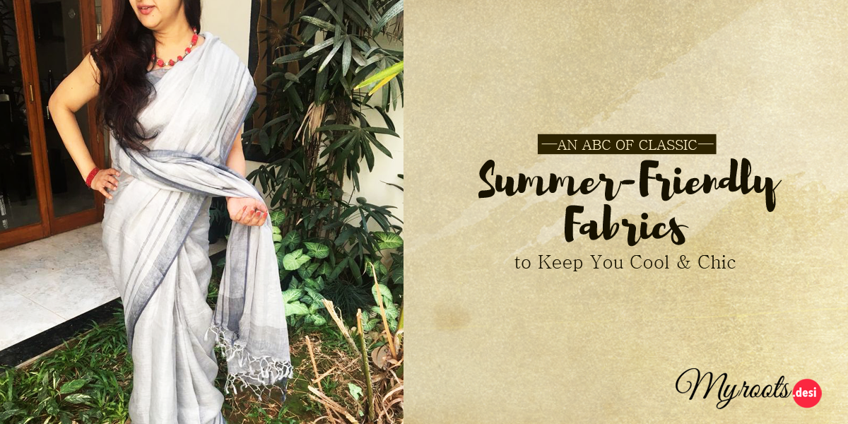 An ABC of Classic Summer-Friendly Fabrics to Keep You Cool & Chic