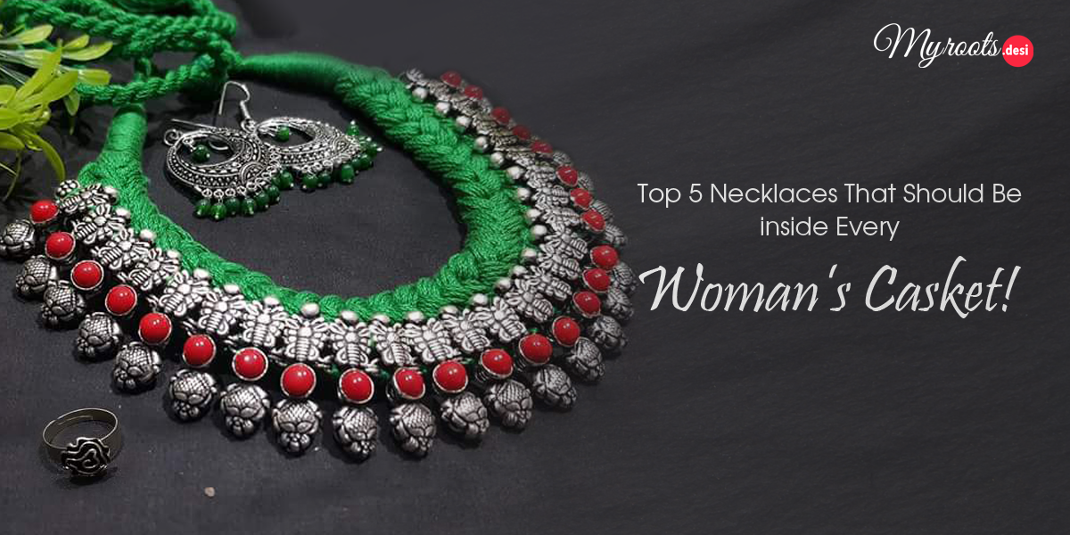 Top 5 Necklaces That Should Be inside Every Woman's Casket!