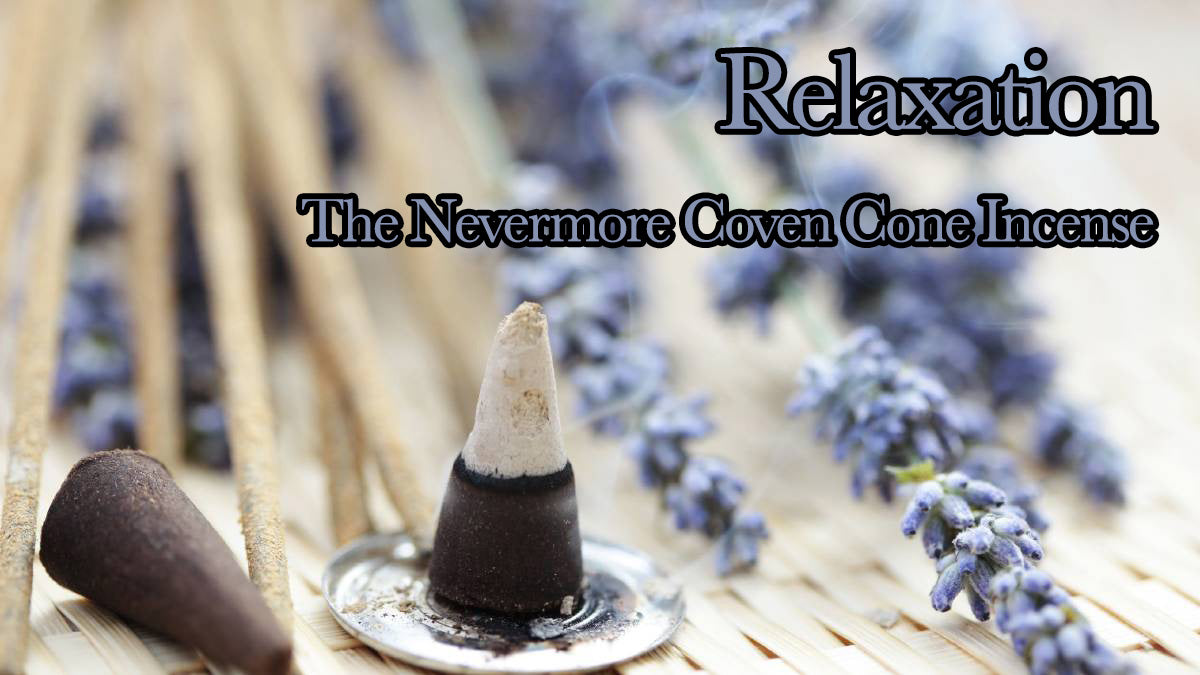 Relaxation Incense 20 Cones - The Nevermore Coven