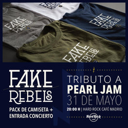 Pack Entrada Concierto +  Camiseta - Fake Rebels en Hard Rock Café Madrid (31/05) - Merchanfy Imprime tus camisetas