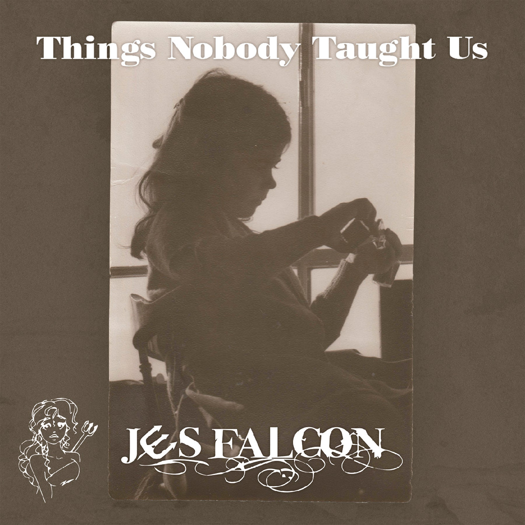 Jes Falcon - CD Things Nobody Taught US