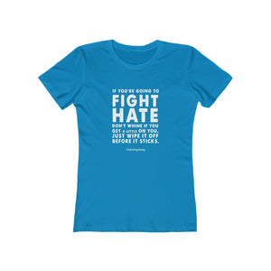 "Women's ""Fight Hate"" T-Shirt (Light on Dark)"