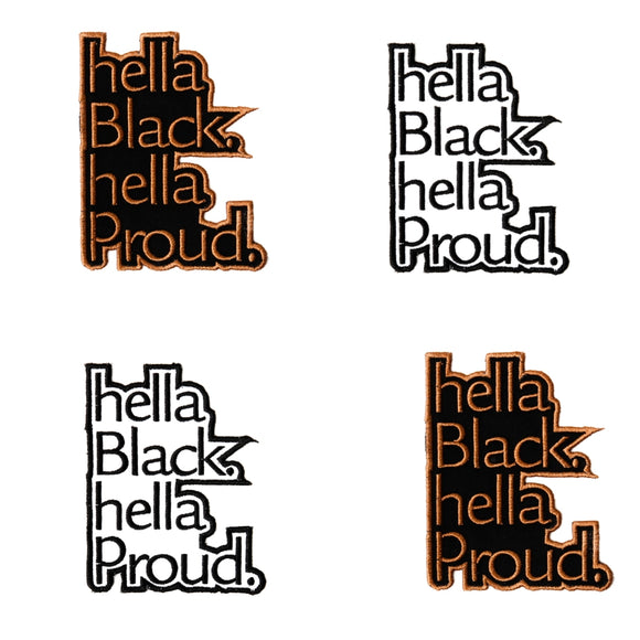 Hella Black. Hella Proud Patch - Ibere Apparel