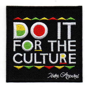 Do It for the culture - Iron on Patch