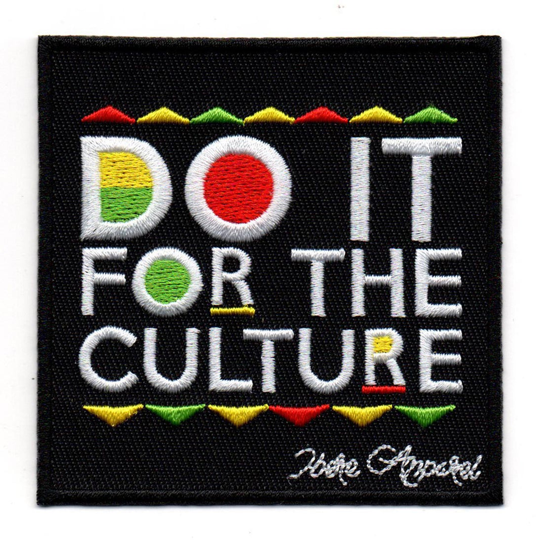 Do It for the culture - Iron on Patch - Ibere Apparel