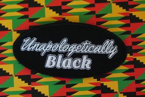 Unapologetically Black  | Iron On- Patch