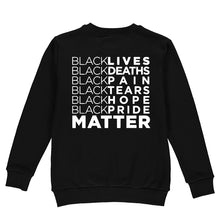 Load image into Gallery viewer, Black Matter  - T-Shirt, Sweatshirt, Hoodie - Ibere Apparel