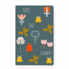 Feed the Flowers Notebook
