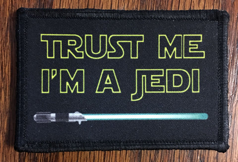 Trust Me I'm a Jedi Hook and Loop Patch