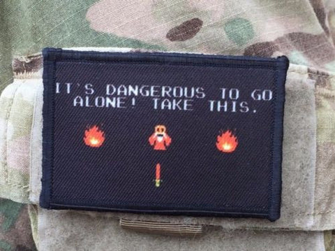 It's Dangerous to Go Alone Hook and Loop Patch