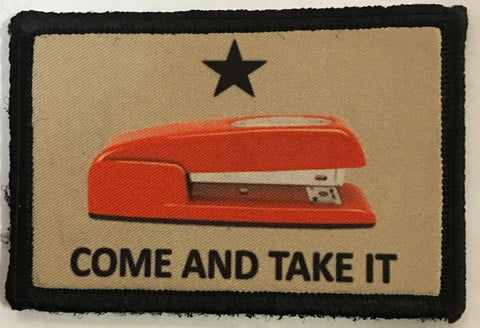 Come and Take It Stapler Patch