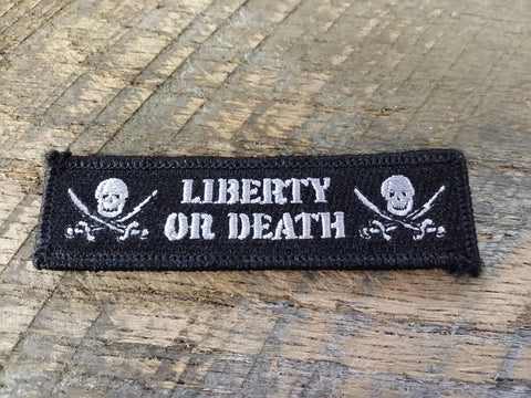 Liberty or Death Black Patch
