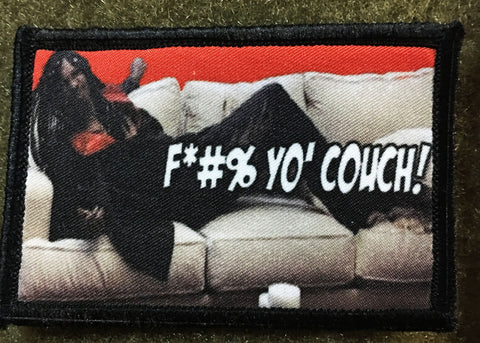 F'#% Yo Couch! Patch