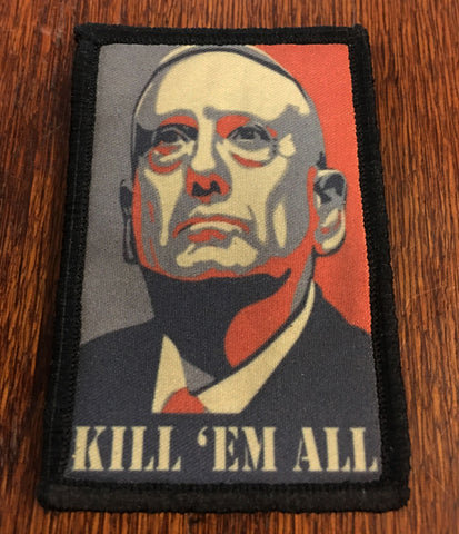 General Mattis Kill 'Em All Patch
