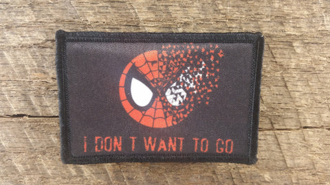 Spider-Man I Don't Want to Go Patch