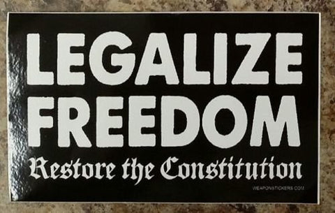 Legalize Freedom Vinyl Sticker