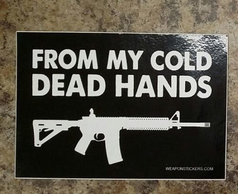 From My Cold Dead Hands Vinyl Sticker