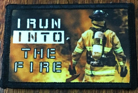 I Run Into the Fire Patch