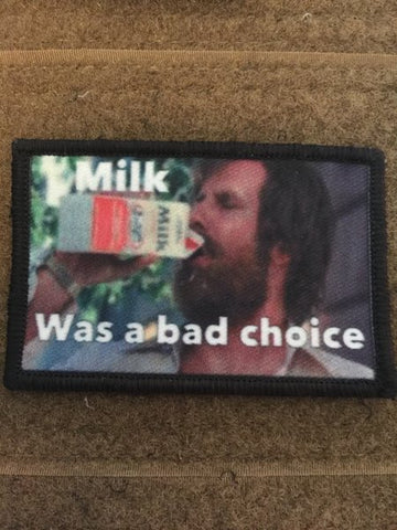 Milk was a Bad Choice Patch