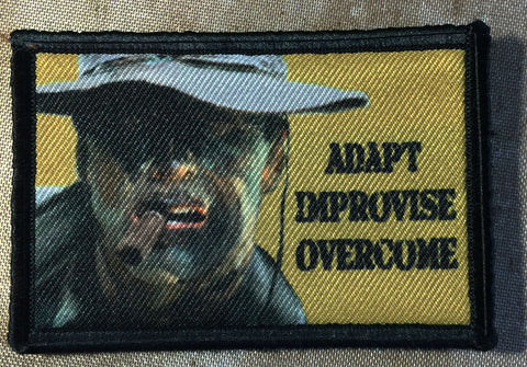 Adapt. Improvise. Overcome.  Patch