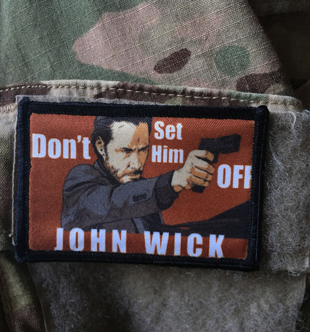John Wick Don't Set Him Off Patch