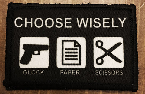 Choose Wisely Glock Paper Scissors Patch
