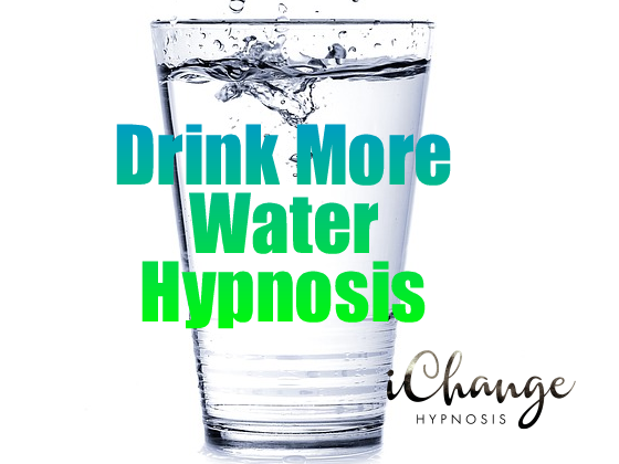 glass of water with droplets emerging from top of glass. over layed by words in blue and green color text drink more water hypnosis